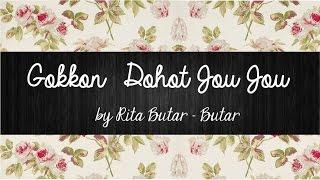 Gokkon Dohot Jou Jou - Rita Butar Butar   Lirik Lagu Batak   Sigulempong Blog