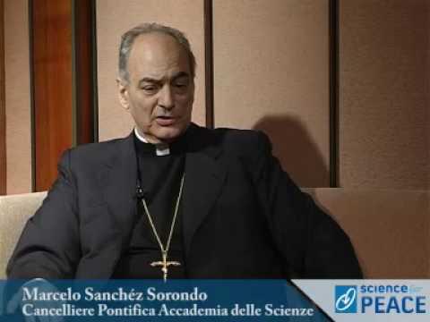 Science for Peace - intervista a Mons. Marcelo Sanchéz Sorondo