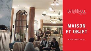 DelightFull Highlights at Maison et Objet 2019