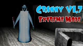 Granny Version 1.7 In Extreme Mode