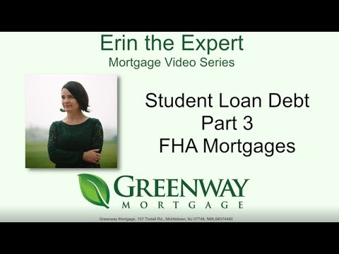student-loan-debt-part-3-fha-mortgages