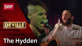 Auftritt The Hydden - #deville