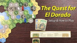 The Quest for El Dorado - Setup & How to Play
