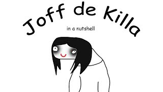 Jeff the Killer in a nutshell (Creepypasta Dank Meme animation)