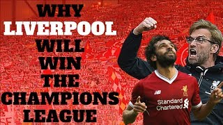 Why LIVERPOOL Will Win The Champions League ● THE ROAD TO KIEV