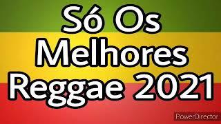 Download Mp3 REGGAE 2021 SELEÇÃO REGGAE reggae2021 melode