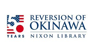 50th Anniversary of the Reversion of Okinawa Agreement