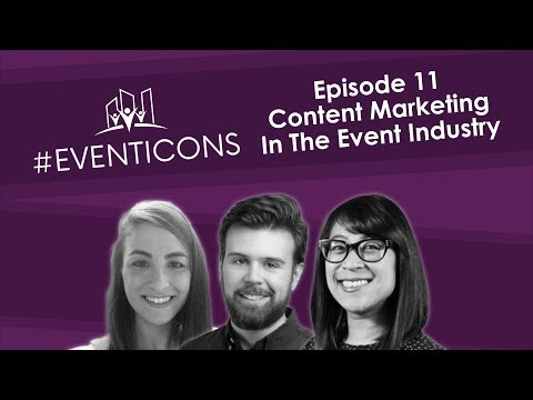 Content Marketing In The Event Industry – #EventIcons Episode 11