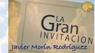 """Javier Morín Rodríguez G127 """"La Gran Invitación"""""""