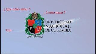 como pasar el examen de admision de la  universidad nacional de colombia