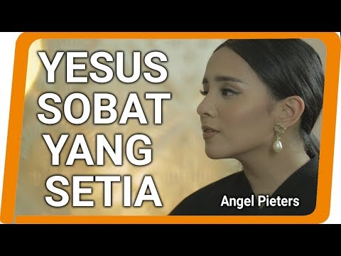 Angel Pieters - Yesus Sobat Yang Setia (VIDEO LYRICS)