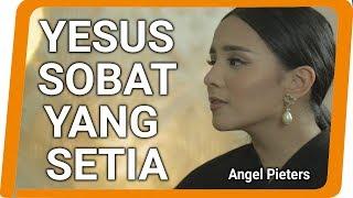 Angel Pieters - Kau Tetap Ada Saat Semua Tiada (VIDEO LYRICS)