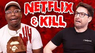 Netflix and Kill Challenge