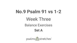 No.9 Psalm 91 vs 1-2 Week 3 Set A