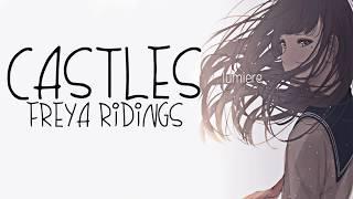 Nightcore → Castles ♪ (Freya Ridings ) LYRICS ✔︎ Video