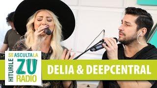 Delia & Deepcentral - Gura ta (Live la Radio ZU)