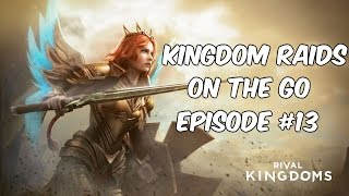 Rival Kingdoms | Kingdom Raids on the Go! | Ep #13 | High Level KR vs RaiderZ