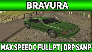 [44] Максимальная скорость при Full PT   Bravura   Diamond Rp   (Samp)