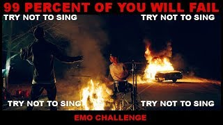 YOU SING YOU LOSE (Emo Challenge)