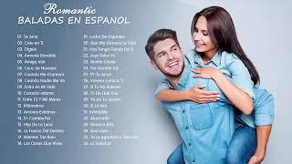 Baladas Pop Romanticas para trabajar y concentrarse 2019 - Grandes Exitos Baladas Romanticas Exitos
