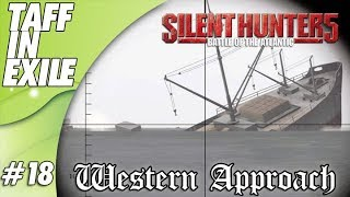 Silent Hunter 5   Battle of the Atlantic   Western Approaches