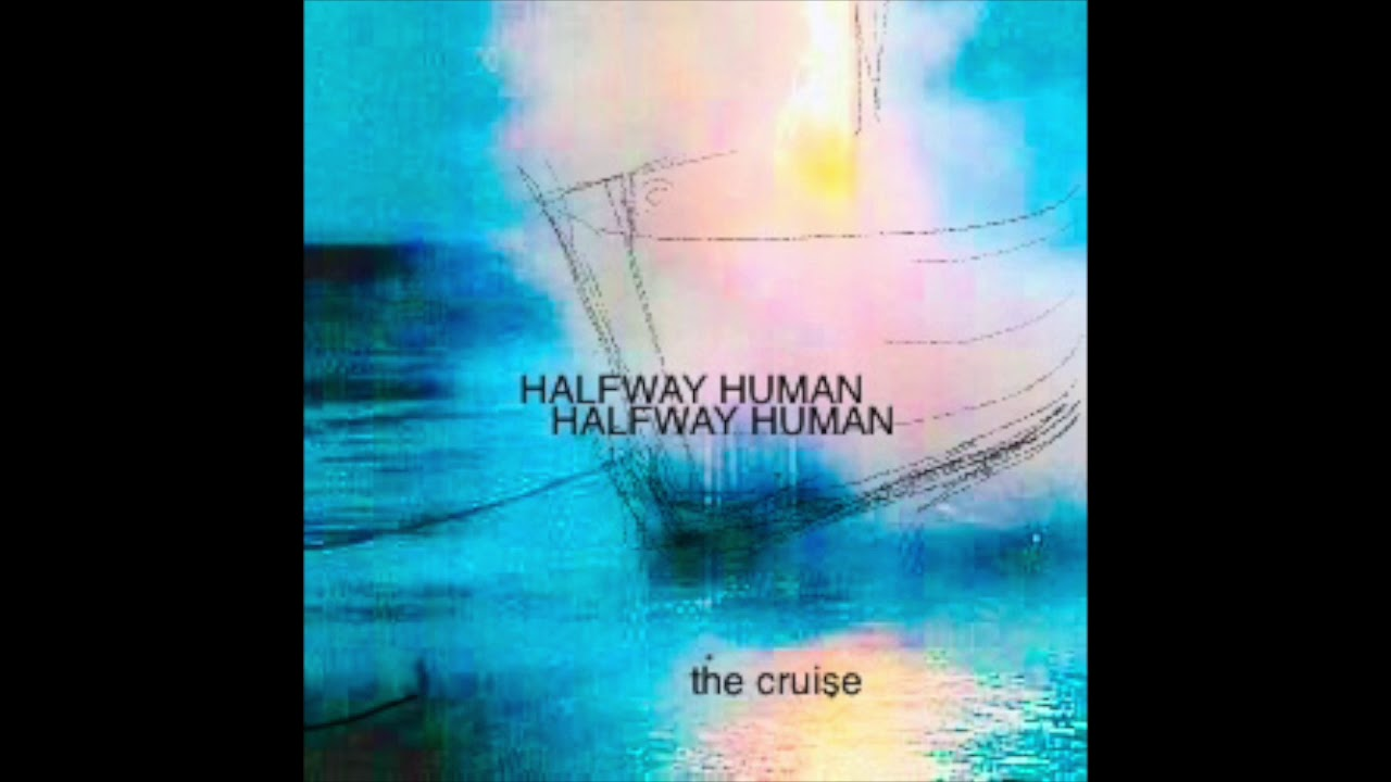 halfway-human-the-cruise