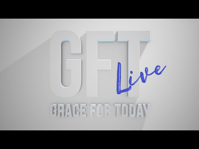 Hebrews The Better Covenant II - Lawson and Barbara Perdue - Grace For Today Live - 12-01-20