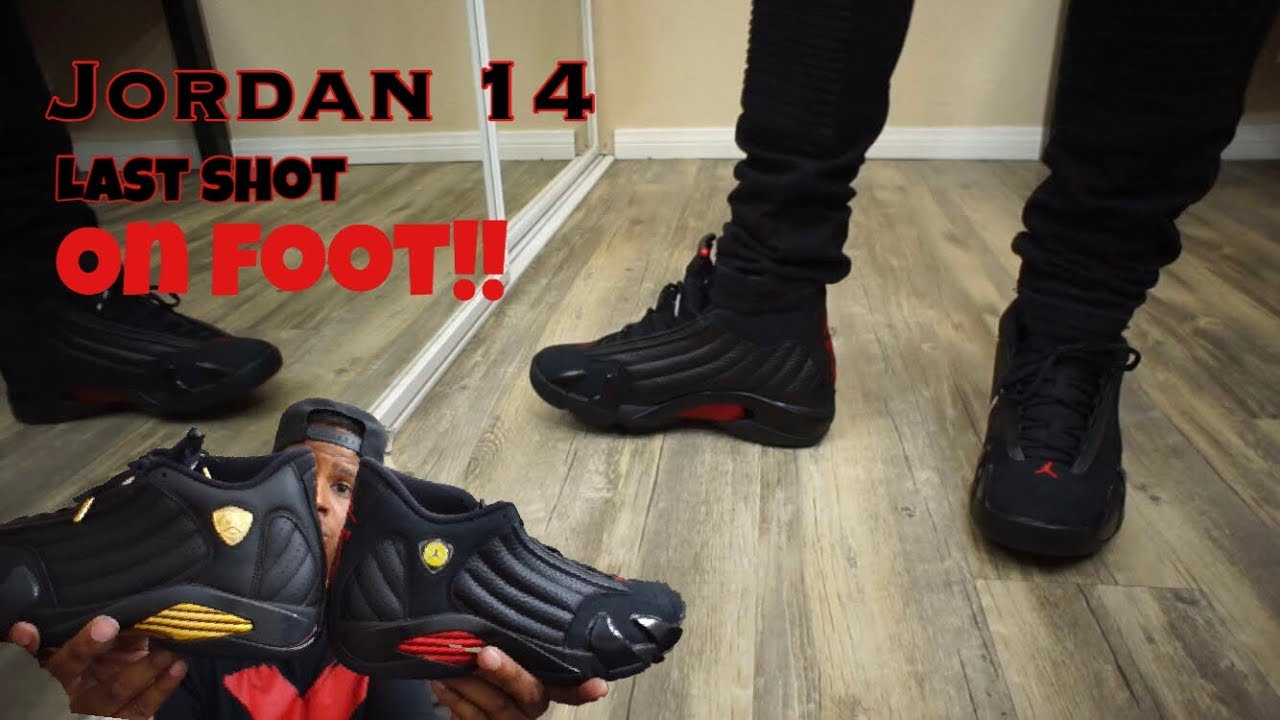 c43645b203d Jordan 14 Last Shot On Foot!! - YouTube