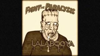 LA LA & THE BOO YA - FIGHT THE PARALYSIS
