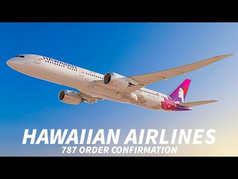 HAWAIIAN AIRLINES Firm 787 ORDER