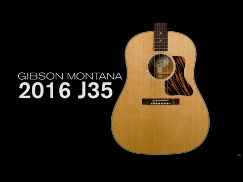 Gibson Montana 2016 J-35 Overview  •  Wildwood Guitars
