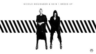 Nicole Moudaber & Skin - These Walls Are Made of Water (Original Mix) [MOOD]