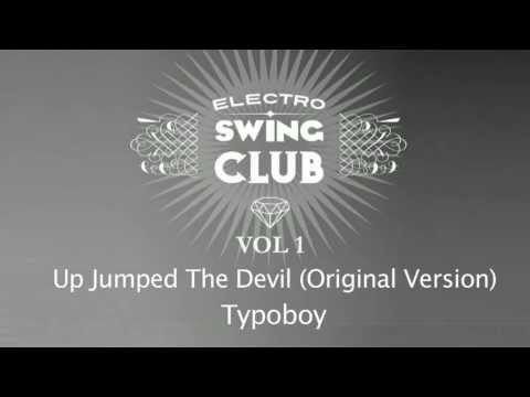 Electro Swing Club Vol. 1 | Up Jumped The Devil - Typoboy
