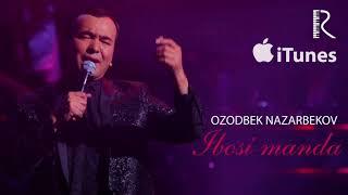 Ozodbek Nazarbekov Ibosi Manda Озодбек Назарбеков Ибоси манда Music Version