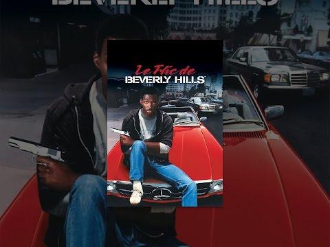 Le Flic de Beverly Hills™ (VF)