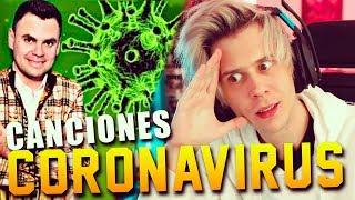CANCIONES DEL CORONAVIRUS