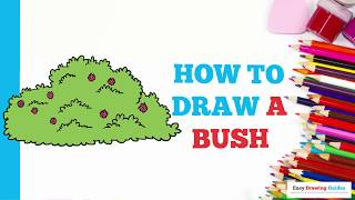 How to Draw a Bush in a Few Easy Steps: Drawing Tutorial for Kids and Beginners
