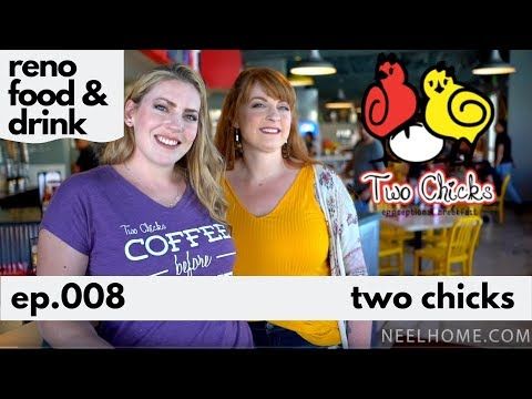 Two Chicks - Reno, NV Midtown - BEST Breakfast & Lunch