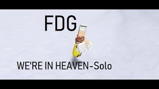 We're In Heaven-FDG- Solo- Roblox