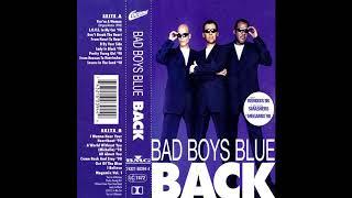 Скачать BAD BOYS BLUE DON T BREAK MY HEART