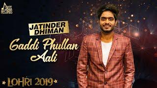 Gaddi Phullan Aali Jatinder Dhiman Free MP3 Song Download 320 Kbps