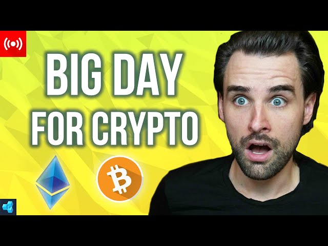 🔴LIVE: Today's a BIG DAY for Crypto!