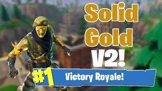 SOLID GOLD V2!! SOLO SQUADS WERE ARE THE SHOTGUNS?? *Fortnite Battle Royale*