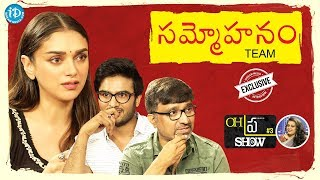 "#Sammohanam Sudheer Babu, Aditi Rao Hydari & Mohana Krishna Indraganti Interview | Oh""Pra"" Show #3"