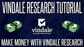 Vindale Research Tutorial - How To Make The Most Money From Vindale | 2018