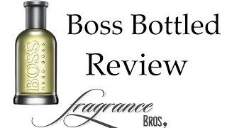 Hugo Boss Bottled Review! Still boss!