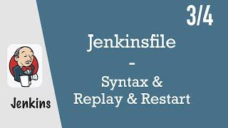 Jenkinsfile - Jenkins Pipeline Tutorial for Beginners 3/4