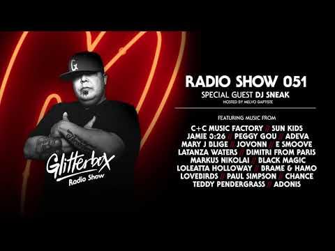 Glitterbox Radio Show 051: w/ DJ Sneak