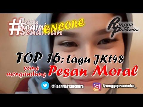 TOP 16: Pesan Moral dalam Lagu JKT48! #JSS [92]