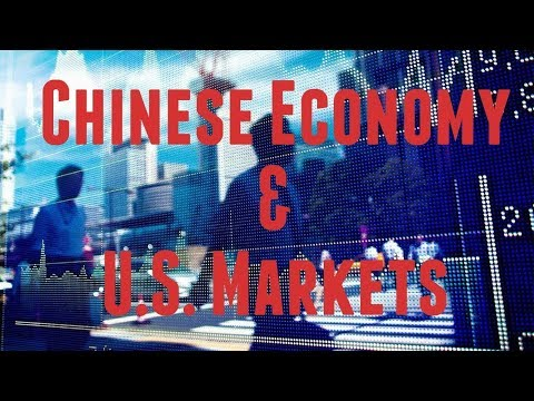 How the Chinese Economy is Directly Impacting the US Markets pt2 (2/8/18)
